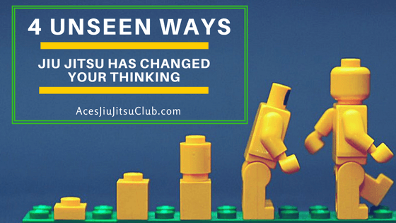 4 Unseen Ways BJJ Changed Your Thinking